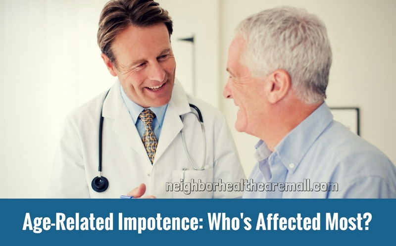 Age-Related Impotence- Who's Affected Most-